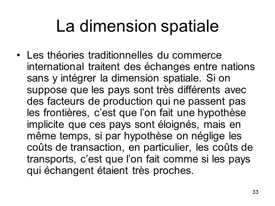 La dimension spatiale