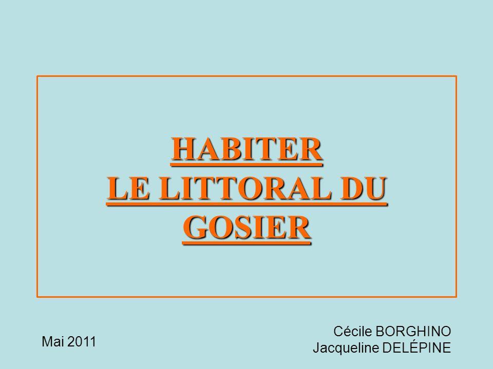 HABITER LE LITTORAL DU GOSIER