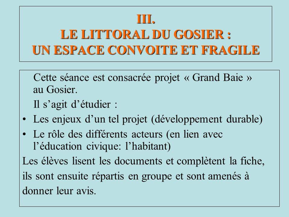 III. LE LITTORAL DU GOSIER : UN ESPACE CONVOITE ET FRAGILE