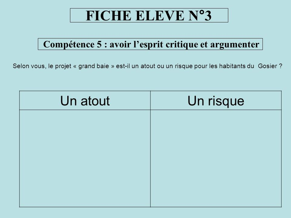 Compétence 5 : avoir l'esprit critique et argumenter