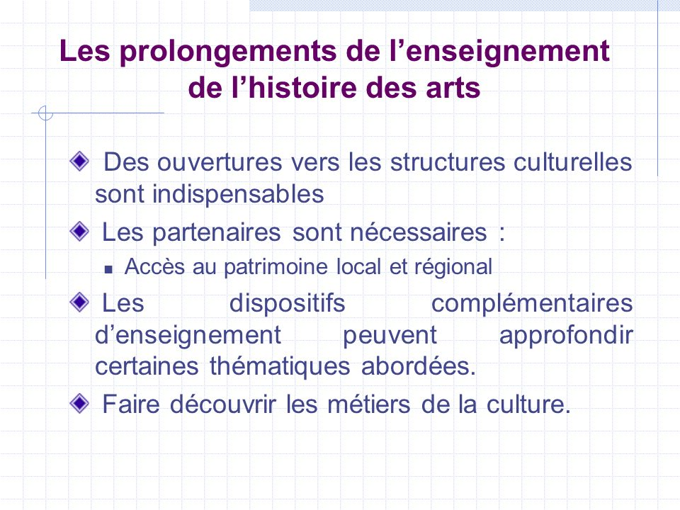 Les prolongements de l'enseignement de l'histoire des arts