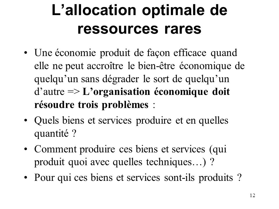 L'allocation optimale de ressources rares