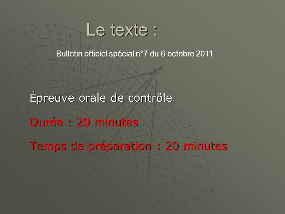 Le texte : Épreuve orale de contrôle Durée : 20 minutes