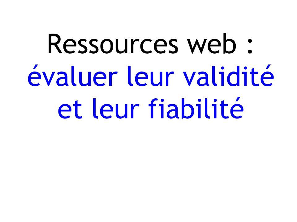 Ressources web : évaluer leur validité et leur fiabilité