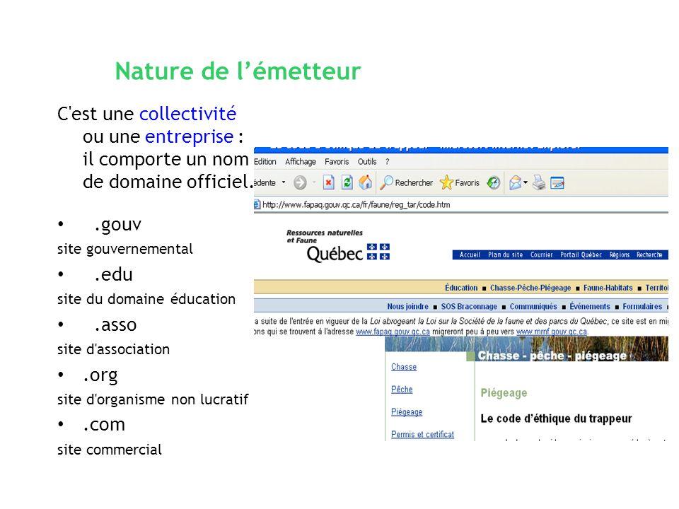 Nature de l'émetteurC est une collectivité ou une entreprise : il comporte un nom de domaine officiel.