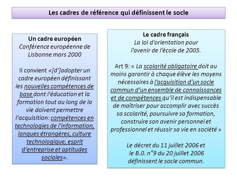 Les cadres de référence qui définissent le socle