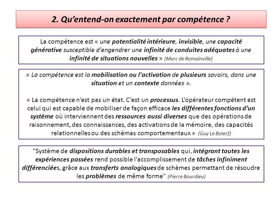 2. Qu'entend-on exactement par compétence