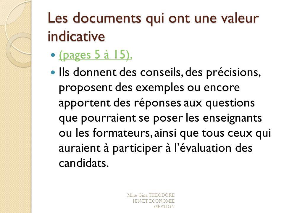 Les documents qui ont une valeur indicative