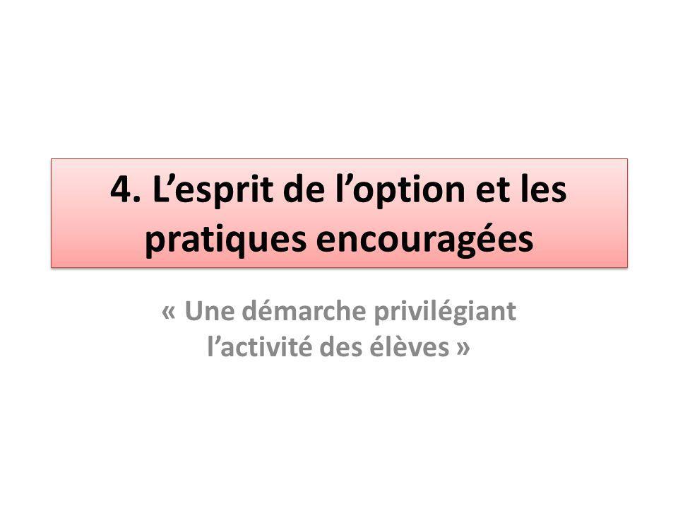 4. L'esprit de l'option et les pratiques encouragées