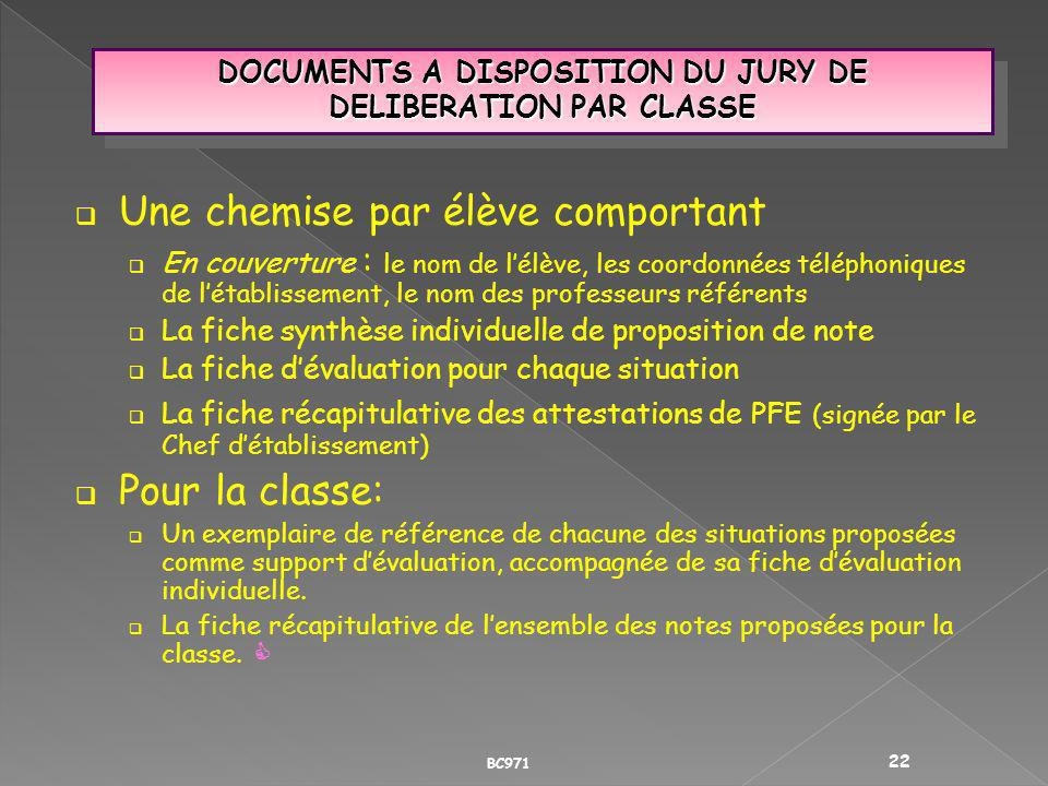 DOCUMENTS A DISPOSITION DU JURY DE DELIBERATION PAR CLASSE
