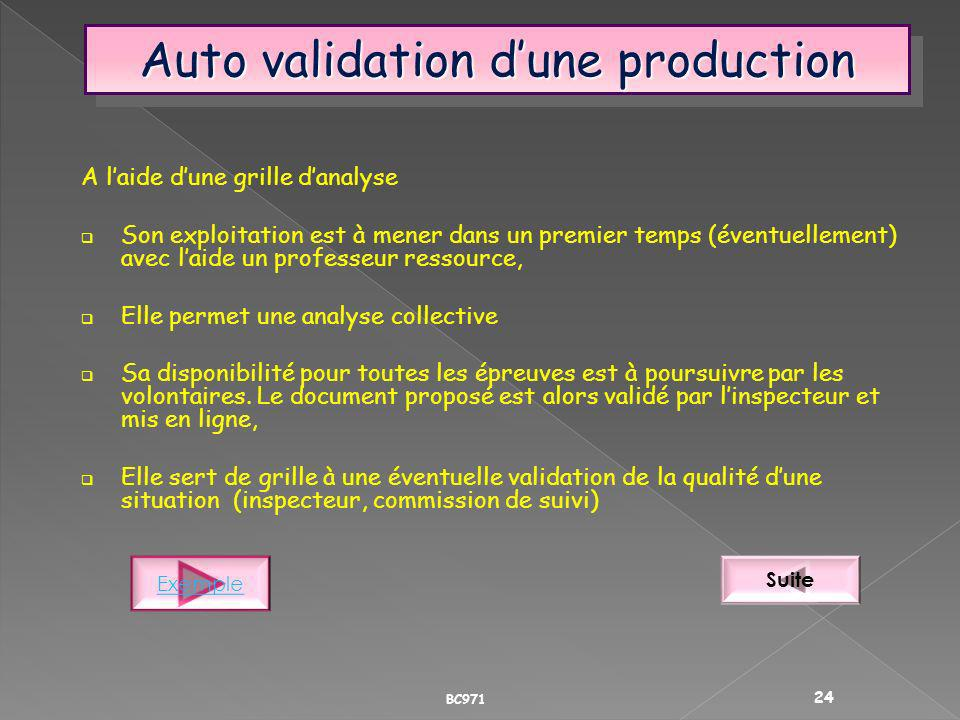 Auto validation d'une production
