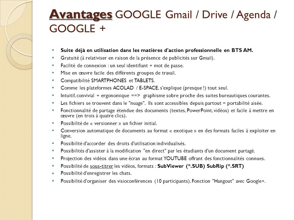 Avantages GOOGLE Gmail / Drive / Agenda / GOOGLE +