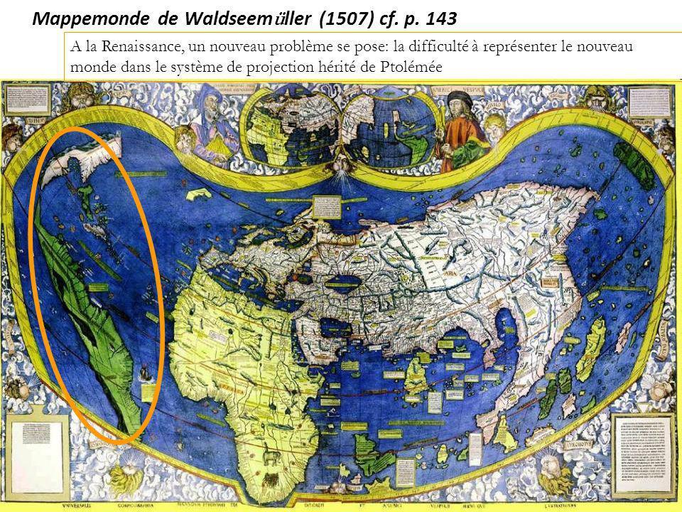 Mappemonde de Waldseemüller (1507) cf. p. 143