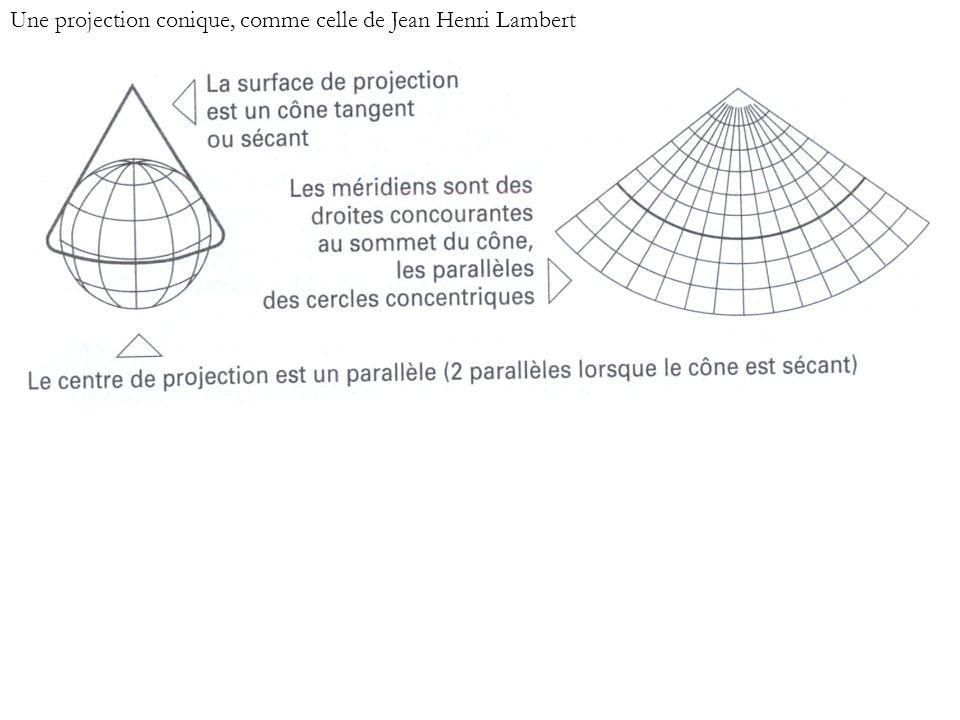 Une projection conique, comme celle de Jean Henri Lambert