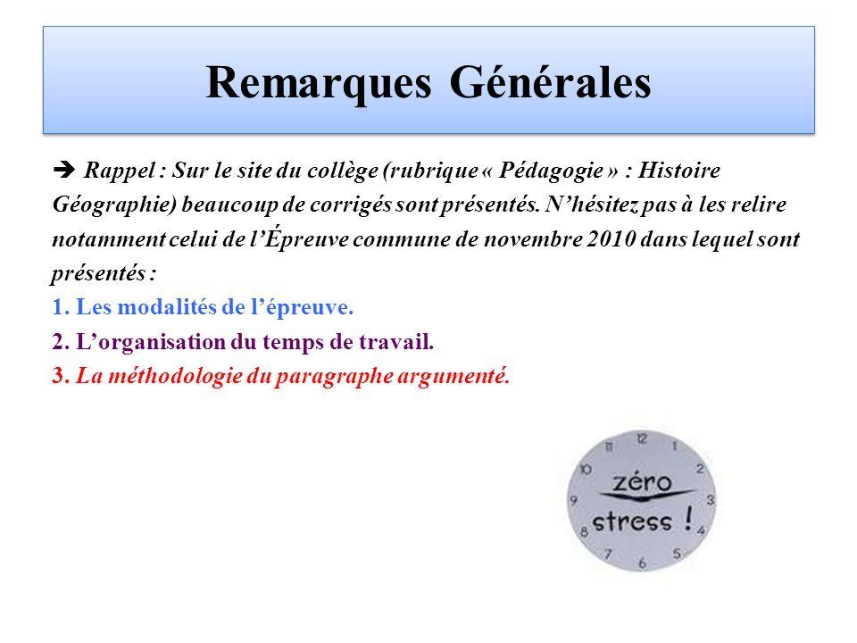 Remarques Générales Rappel : Sur le site du collège (rubrique « Pédagogie » : Histoire.