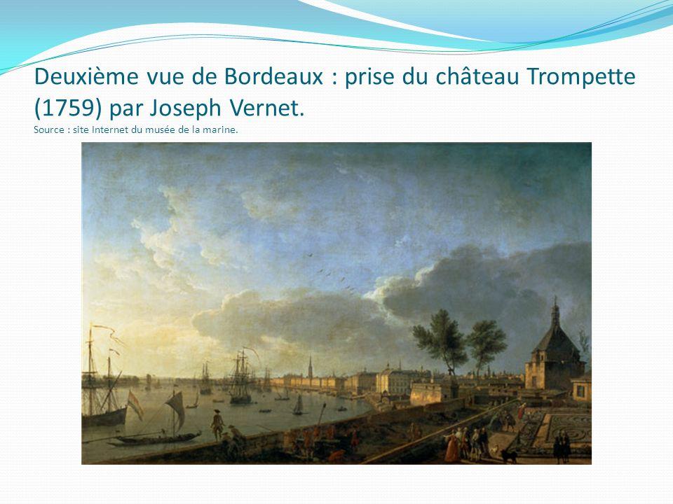 Deuxième vue de Bordeaux : prise du château Trompette (1759) par Joseph Vernet.