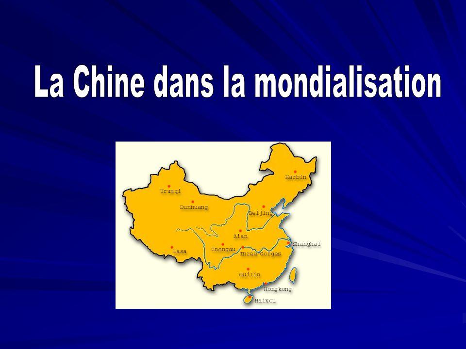 La Chine dans la mondialisation