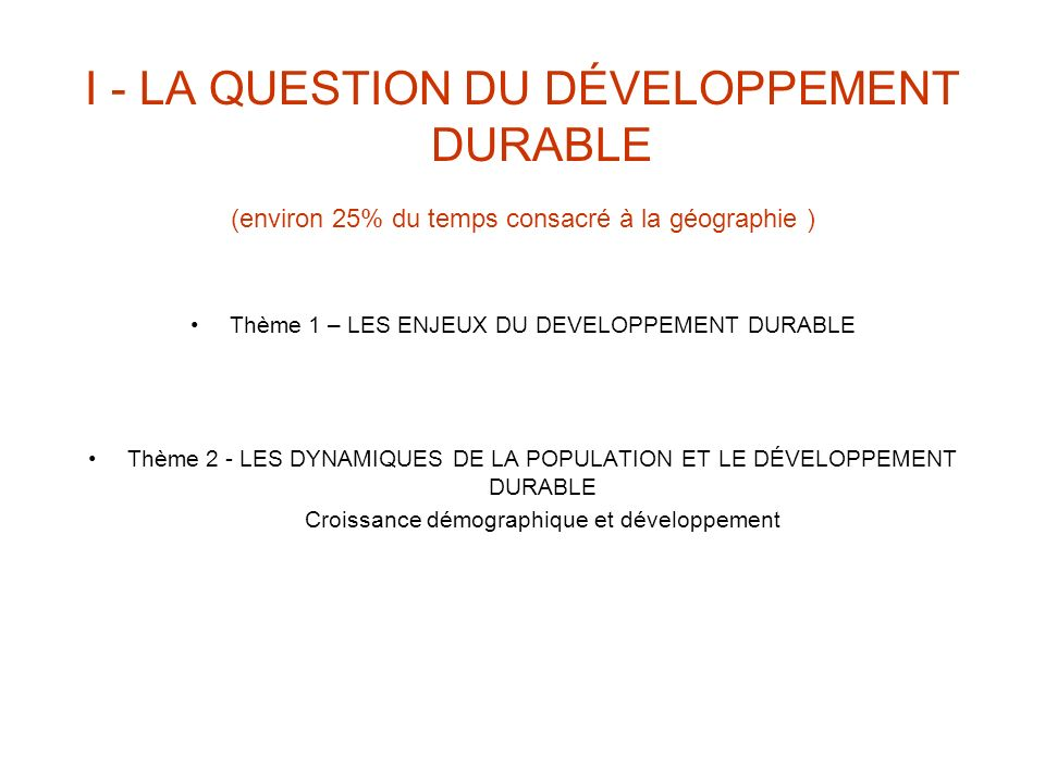 I - LA QUESTION DU DÉVELOPPEMENT DURABLE