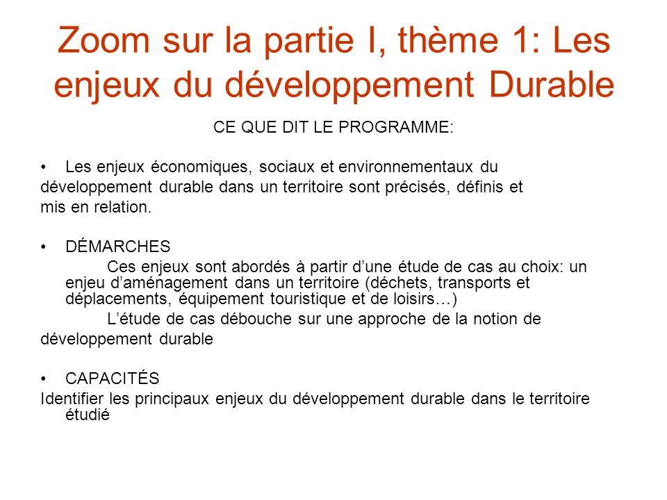 Zoom sur la partie I, thème 1: Les enjeux du développement Durable