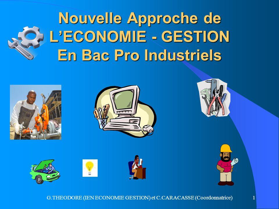 Nouvelle Approche de L'ECONOMIE - GESTION En Bac Pro Industriels