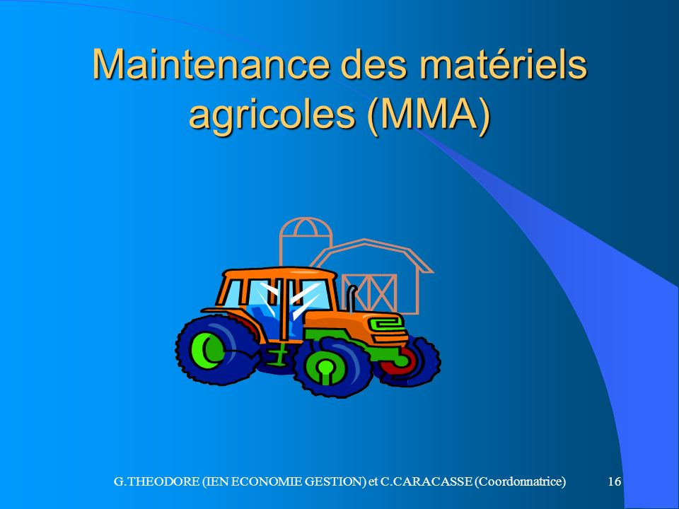 Maintenance des matériels agricoles (MMA)