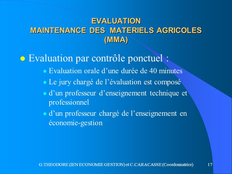 EVALUATION MAINTENANCE DES MATERIELS AGRICOLES (MMA)