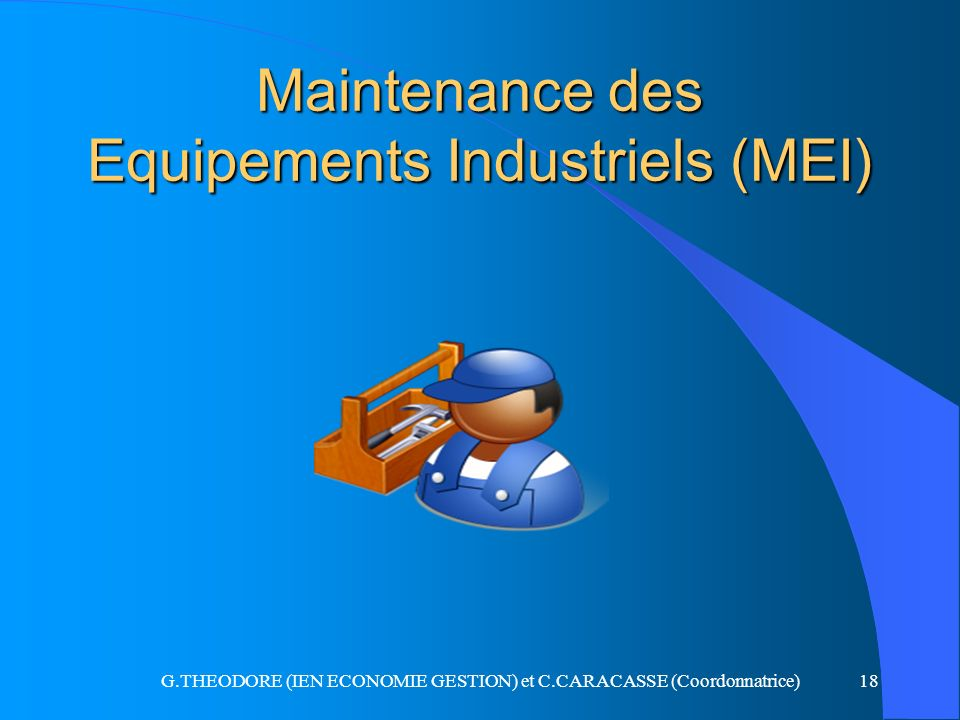 Maintenance des Equipements Industriels (MEI)