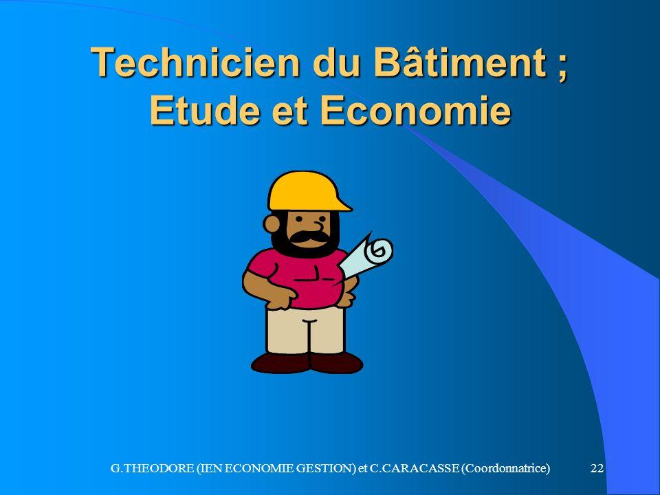 Technicien du Bâtiment ; Etude et Economie
