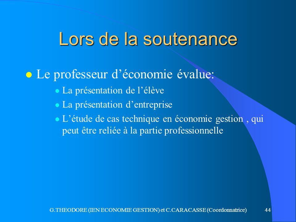 G.THEODORE (IEN ECONOMIE GESTION) et C.CARACASSE (Coordonnatrice)