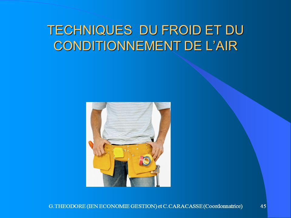 TECHNIQUES DU FROID ET DU CONDITIONNEMENT DE L'AIR