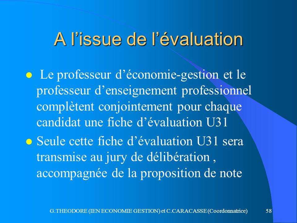 A l'issue de l'évaluation