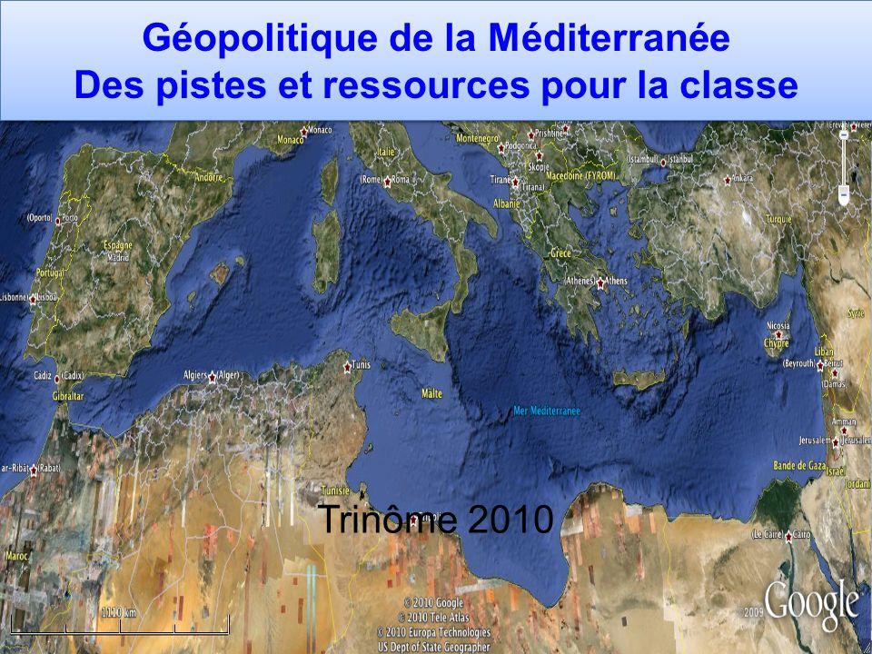 Géopolitique de la Méditerranée Des pistes et ressources pour la classe