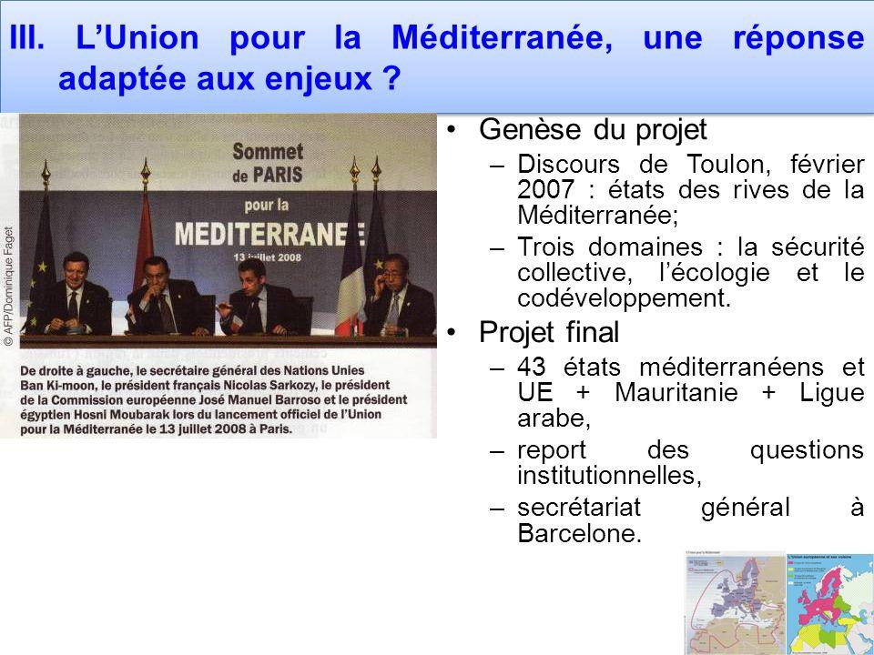 III. L'Union pour la Méditerranée, une réponse adaptée aux enjeux