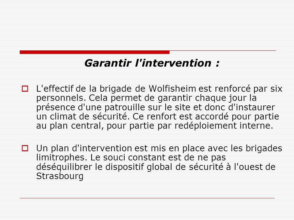 Garantir l intervention :