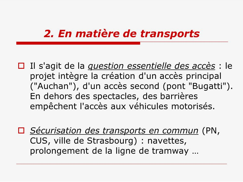2. En matière de transports