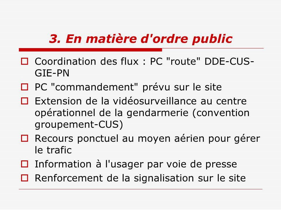 3. En matière d ordre public