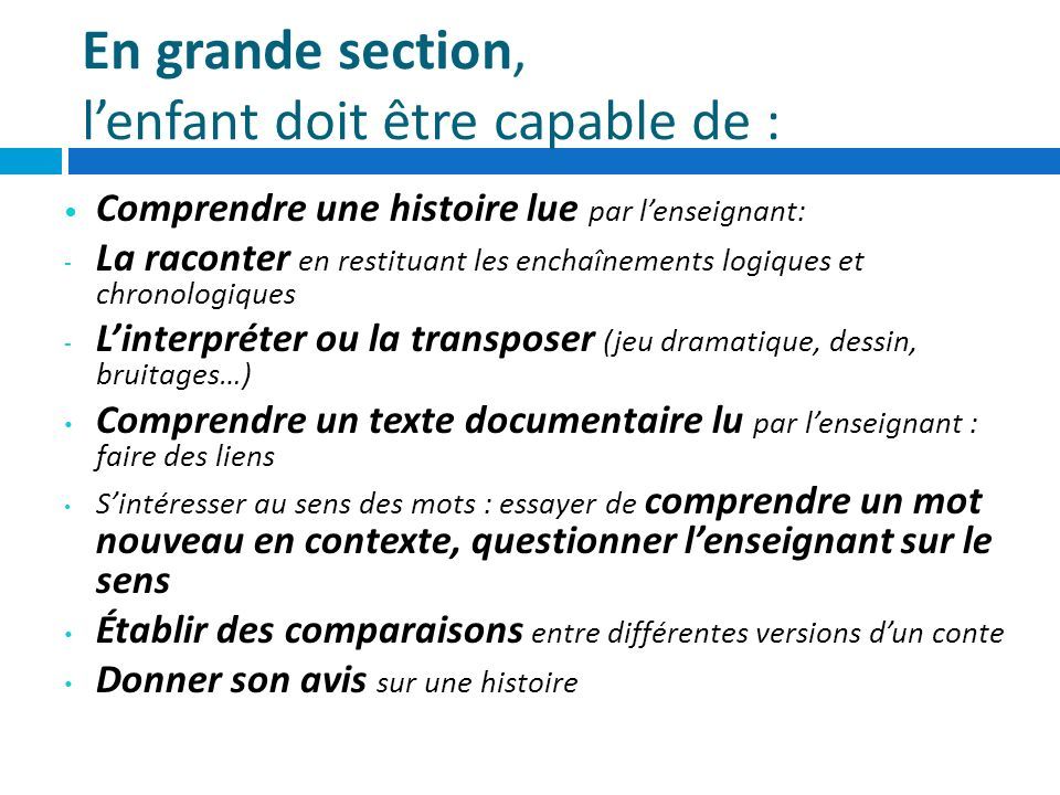 En grande section, l'enfant doit être capable de :