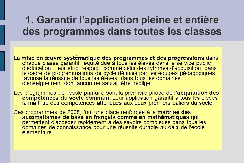 1. Garantir l application pleine et entière des programmes dans toutes les classes