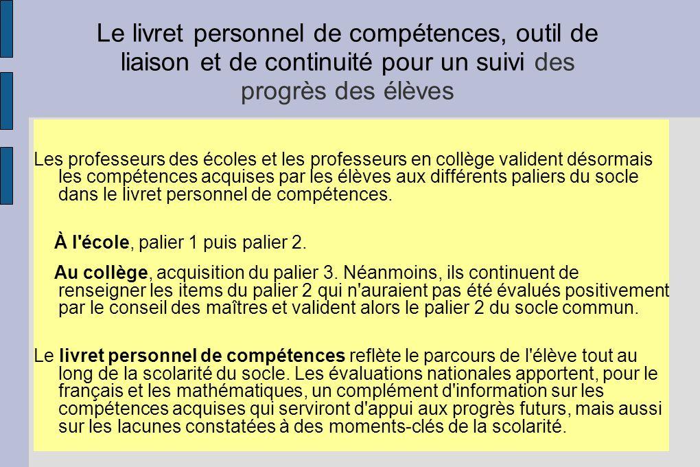 Le livret personnel de compétences, outil de liaison et de continuité pour un suivi des progrès des élèves