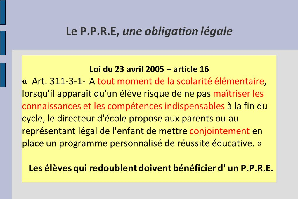 Le P.P.R.E, une obligation légale