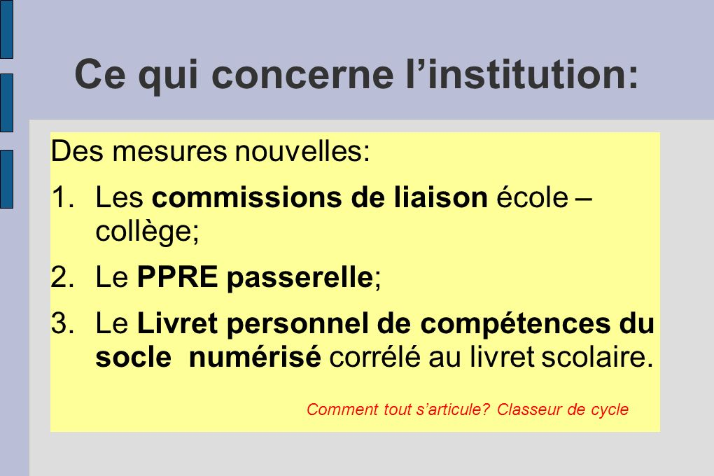 Ce qui concerne l'institution: