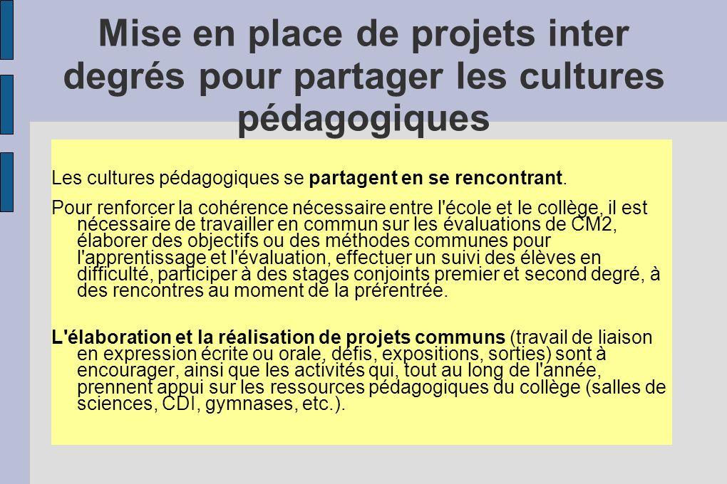 Mise en place de projets inter degrés pour partager les cultures pédagogiques