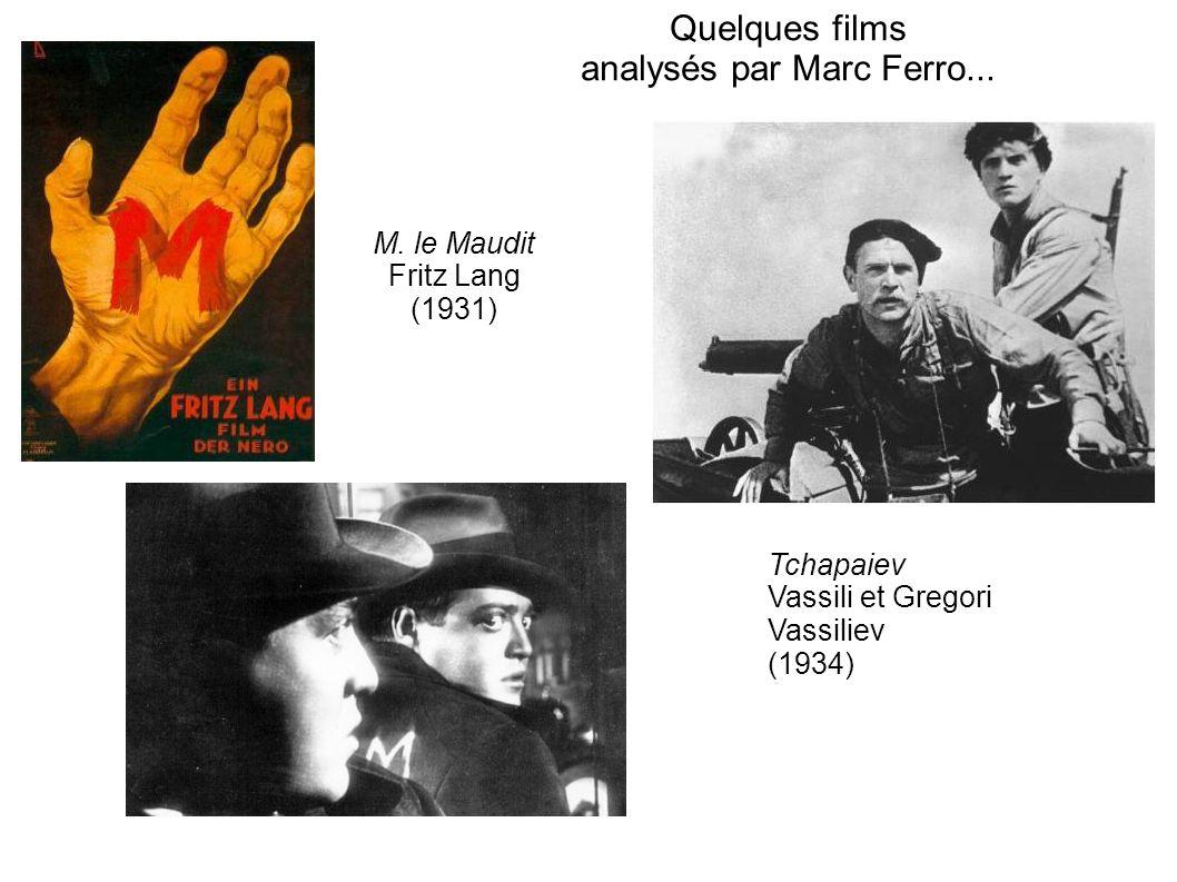 Quelques films analysés par Marc Ferro...
