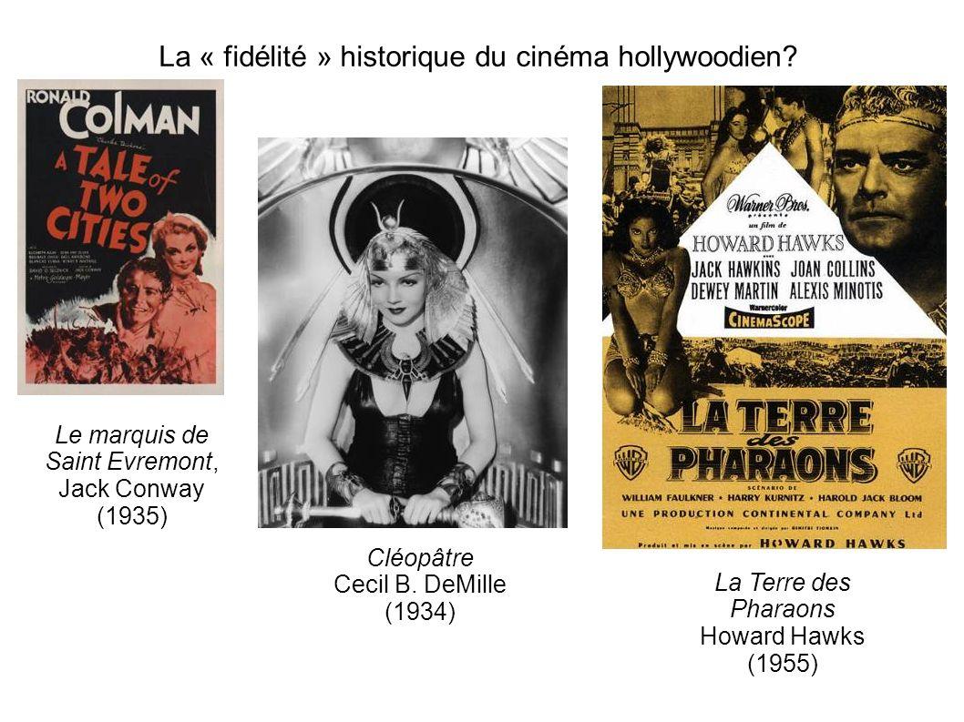 La « fidélité » historique du cinéma hollywoodien