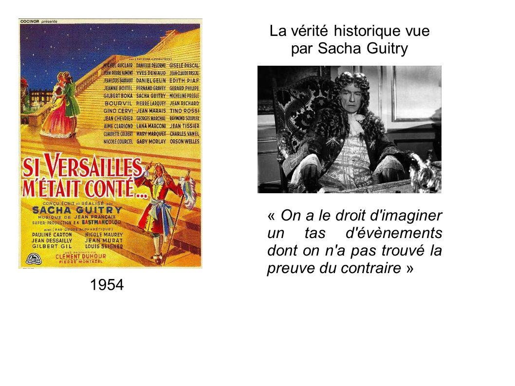 La vérité historique vue par Sacha Guitry