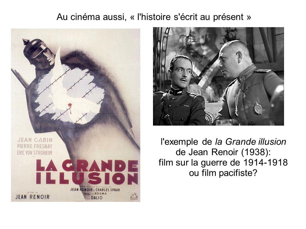 Au cinéma aussi, « l histoire s écrit au présent »