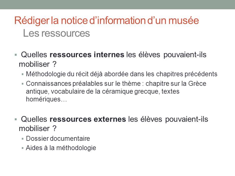 Rédiger la notice d'information d'un musée Les ressources
