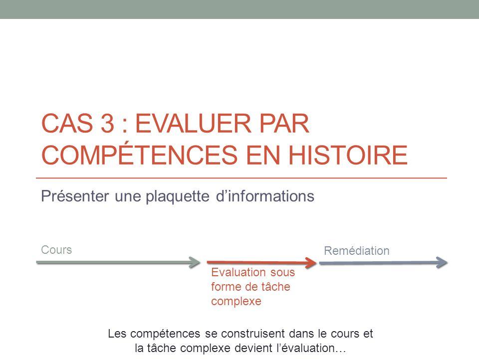 CAS 3 : Evaluer PAR compétences en histoire