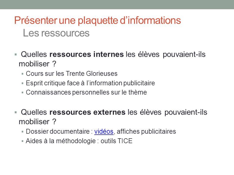 Présenter une plaquette d'informations Les ressources