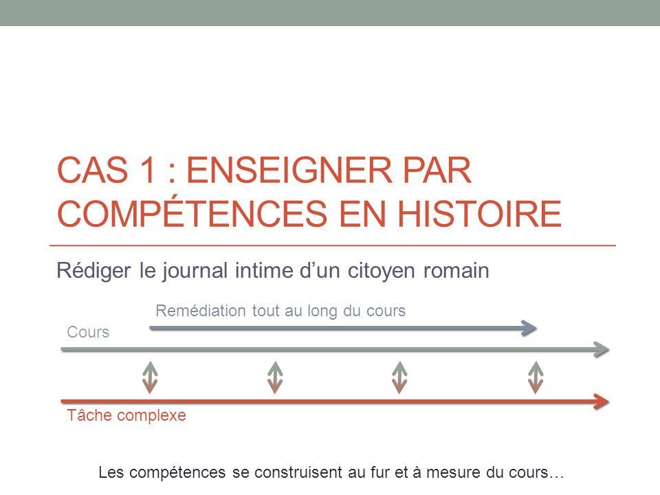 CAS 1 : Enseigner par compétences en histoire